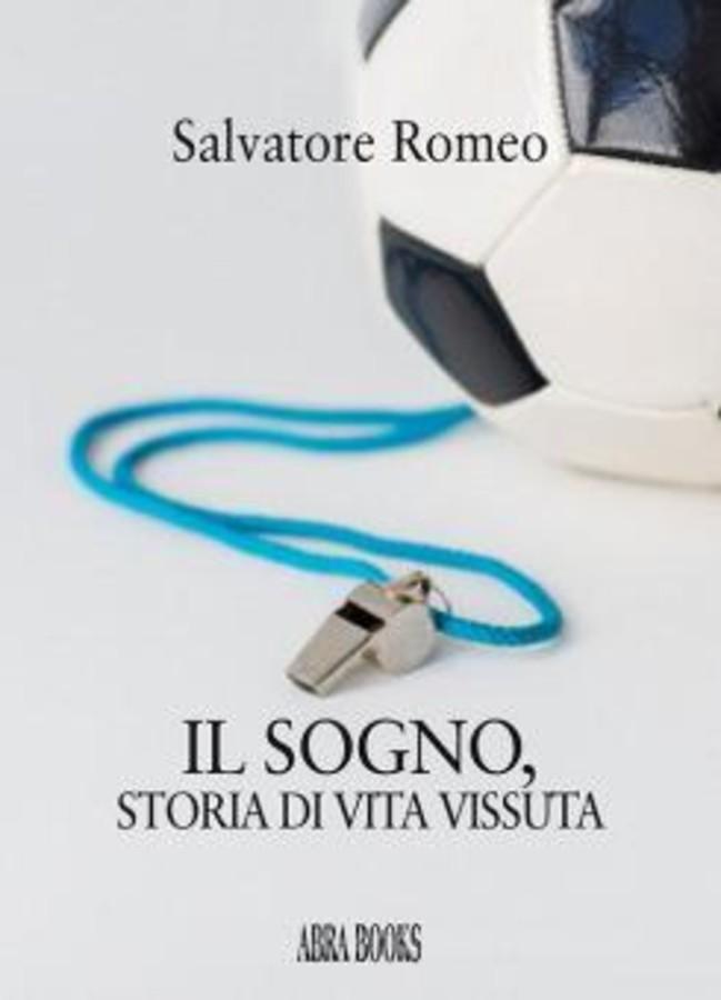 """Il """"Sogno"""" di Salvatore Romeo"""