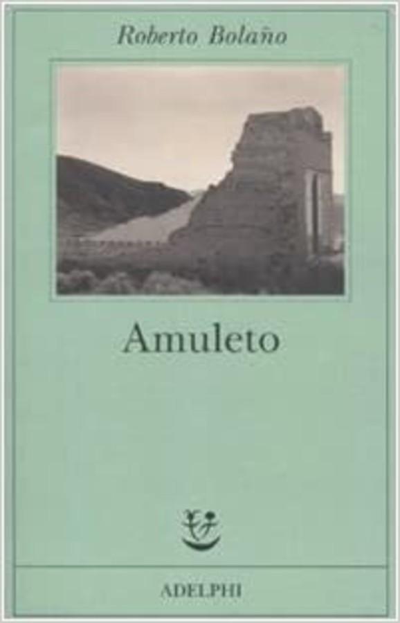 L'amuleto di Roberto Bolano